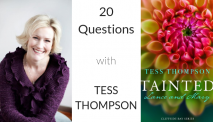20 Questions with… Tess Thompson