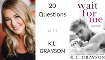 20 Questions with… K.L. Grayson