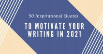 50 Inspirational Quotes on Writing